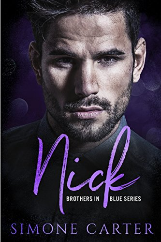 Nick (Brothers in Blue Series) (Volume 1) by CreateSpace Independent Publishing Platform