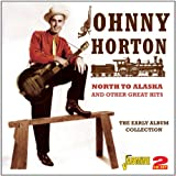 North To Alaska And Other Great Hits - The Early Album Collection [ORIGINAL RECORDINGS REMASTERED] 2CD SET