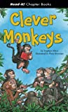 Clever Monkeys, Stephen Elboz, 1404831150