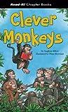 Clever Monkeys (Read-It! Chapter Books)