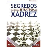 Segredos Da Moderna Estrategia De Xadrez