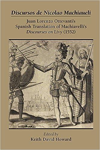 ??REPACK?? Discursos De Nicolao Machiaueli: Juan Lorenzo Ottevanti's Spanish Translation Of Machiavelli's Discourses On Livy (1552) (MEDIEVAL & RENAIS TEXT STUDIES). Effects hechizos Detail sobre Python could planeta