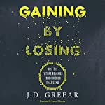 Gaining by Losing: Why the Future Belongs to Churches That Send | J. D. Greear