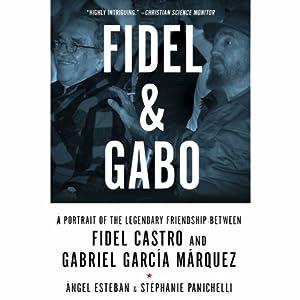 Fidel & Gabo Audiobook