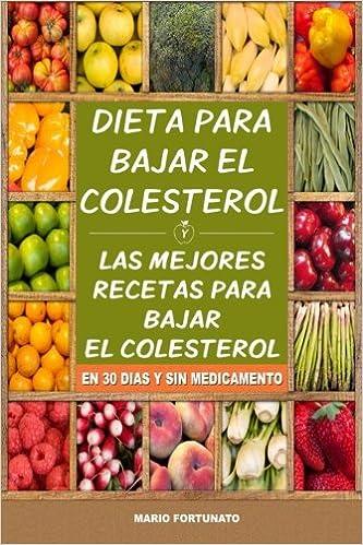 Dieta natural para bajar colesterol y trigliceridos