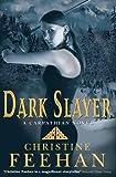 Dark Slayer: The 'Dark' Carpathian Series: Book 17