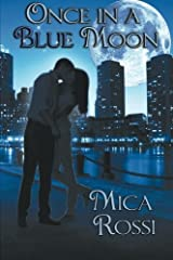 Once In A Blue Moon by Mica Rossi (2014-05-15)