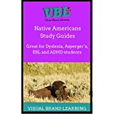 Native American Study Guide: Great for students with Dyslexia, ADHD, Asperger's, as well as ESL students.
