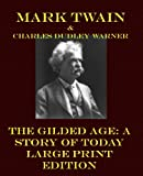 The Gilded Age, Mark Twain and Charles Dudley Warner, 1492219851