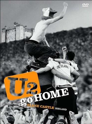 Go Home. Live From Slane Castle Ireland - U2 (DVD) (2003) - Slane Castle
