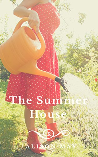 The Summer House (The Seasonal House Series) by [Alison May]