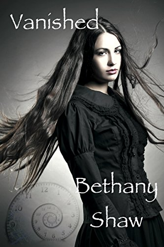 Vanished (A Times Journey Novel Book 1) by [Shaw, Bethany]
