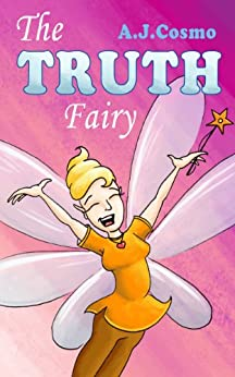 The Truth Fairy by [Cosmo, A.J.]