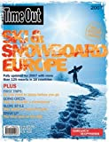 Time Out Ski and Snowboard Europe, Time Out, 190504206X