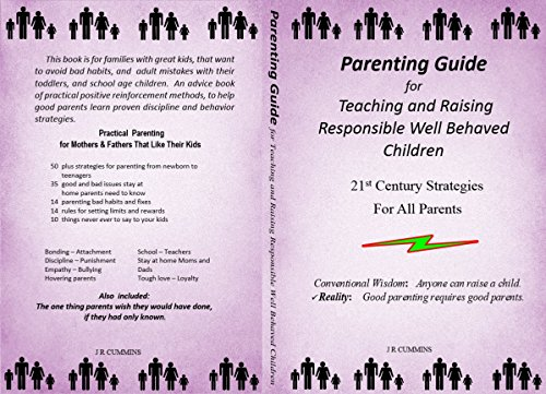 Secret To Raising Well Behaved Teens >> Amazon Com Parenting Guide For Teaching And Raising Responsible