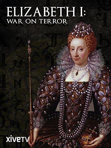 Elizabeth I: War on Terror (1 Elizabeth)