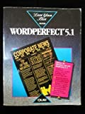 Look Your Best with WordPerfect 5.1, George Beinhorn, 0880228148