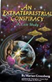 An Extraterrestrial Conspiracy, Marian Greenberg, 0941404749