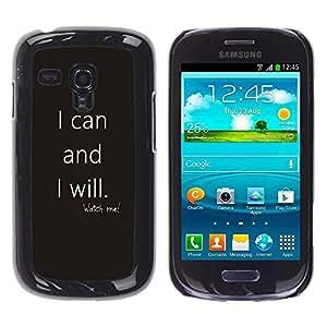 Caucho caso de Shell duro de la cubierta de accesorios de protección BY RAYDREAMMM - Samsung Galaxy S3 MINI NOT REGULAR! I8190 I8190N - Can Will Quote Motivational Grey Text
