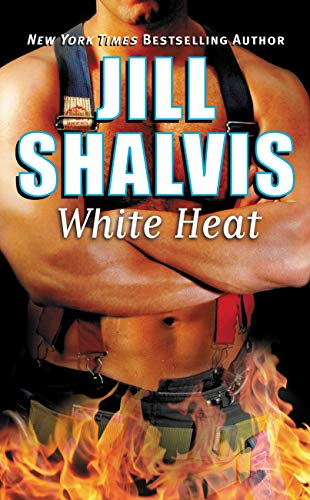 White Heat (Firefighters, book 1) by Jill Shalvis
