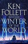 Le Siècle, tome 2 : L'hiver du monde par Follett