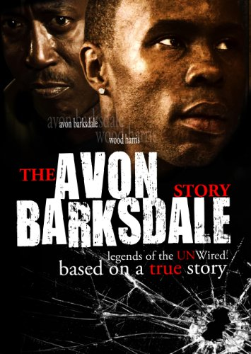 The Avon Barksdale Story: Legends of the - Harris Wood
