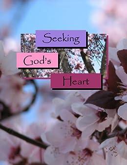 Seeking God's Heart (Devotions For Women Book 1)