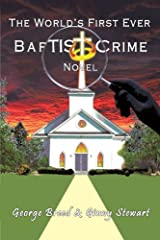 The World's First Ever Baptist Crime Novel by George Breed (2009-03-25) Paperback