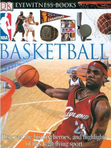 DK EW BASKETBALL REVISED EDIT (DK Eyewitness Books) PDF