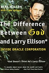 The Difference Between God and Larry Ellison: *God Doesn't Think He's Larry Ellison