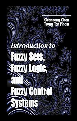 Pro Logic Base System Control - Introduction to Fuzzy Sets, Fuzzy Logic, and Fuzzy Control Systems