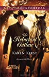 The Reluctant Outlaw, Karen Kirst, 0373828853