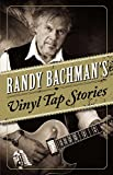 Randy Bachman's Vinyl Tap (us Edition)