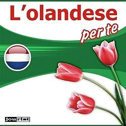 L'olandese per te