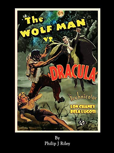 The Wolf Man vs. Dracula: An Alternate History for Classic Film Monsters -