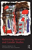 Rethinking Women's and Gender Studies, , 0415808316