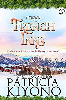 Three French Inns by [Kiyono, Patricia]
