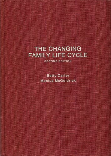 Changing Family Life Cycle: A Framework for Family Therapy