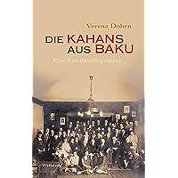 Die Kahans aus Baku: Eine Familienbiographie