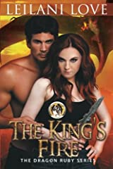 The Kings Fire (The Dragon Ruby Series) (Volume 2) Paperback