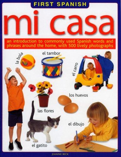 First Spanish - Mia Casa