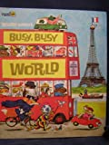Busy Busy World, Richard Scarry, 0307155110
