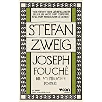 Joseph Fouche - Bir Politikacının Portresi