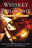 img - for Whiskey and Philosophy: A Small Batch of Spirited Ideas book / textbook / text book