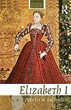 Elizabeth I, Judith M. Richards, 0415481570