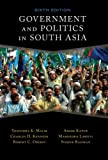 Government and Politics in South Asia, Robert C. Oberst and Charles H. Kennedy, 0813343895