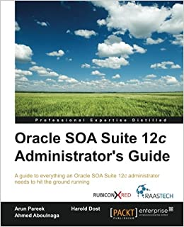 Oracle Soa Suite 11g Administrators Handbook Pdf