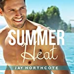 Summer Heat | Jay Northcote