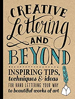 Creative Lettering and Beyond: Inspiring tips, techniques, and ideas for hand lettering your way to beautiful works of art (1600583970) | Amazon price tracker / tracking, Amazon price history charts, Amazon price watches, Amazon price drop alerts