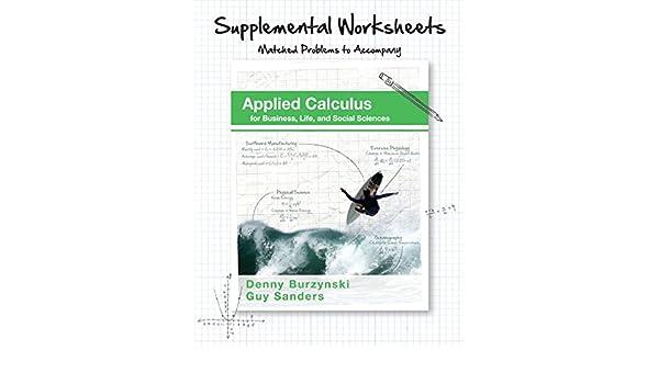 Supplemental Worksheets for Applied Calculus: Denny Burzynski ...